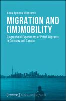 Migration and (Im)Mobility