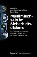 Muslimischsein im Sicherheitsdiskurs