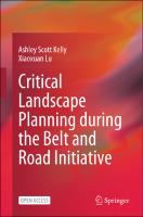 Critical Landscape Planning during the Belt and Road Initiative